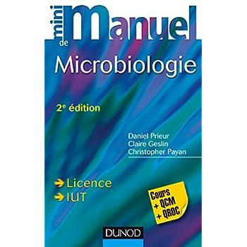 Mini Manuel de Microbiologie - 2e éd - Cours et QCM/QROC