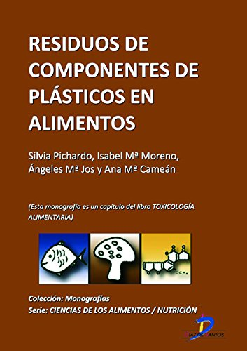 Descargar Libro Residuos de componentes plásticos en alimentos ( Este capitulo pertenece al libro Toxicología alimentaria ) de Silvia Pichardo Sánchez
