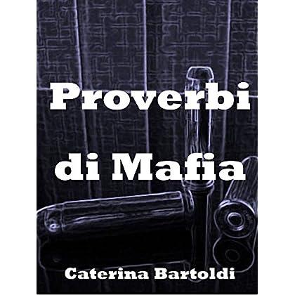 Proverbi Di Mafia - A Megghiu Parola E' Chiddu Chi Un Si Dici