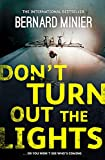 Don't Turn Out the Lights (Commandant Servaz, Band 3)