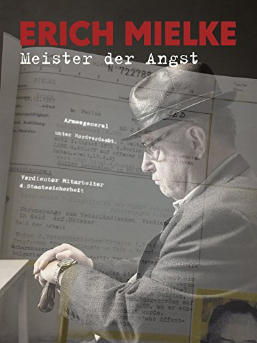 Erich Mielke - Meister der Angst Cover