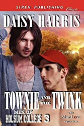 Townie and the Twink [Men of Holsum College 3] (Siren Publishing Classic ManLove) by Daisy Harris (2012-09-11)