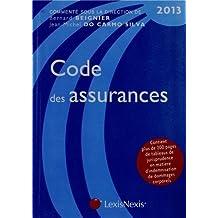 Code des assurances 2013. Contient plus de 200 pages de tableaux de jurisprudence en matière d'indemnisation de dommages corporels. de Beignier. Bernard (2013) Relié