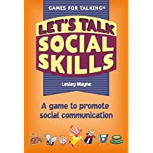 Let's Talk Social Skills: A Game to Promote Social Communication (Games for Talking)