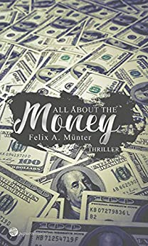 All about the money: Thriller