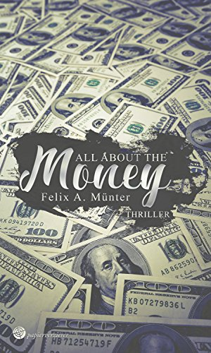 Image of All about the money: Thriller