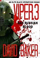 VIPER 3 - Bad Russian Blood (Action Adventure Thriller)