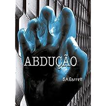 Abdução (Portuguese Edition)