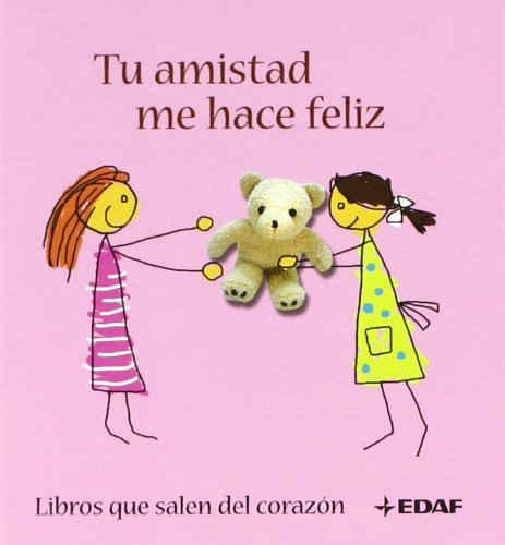 Tu amistad me hace feliz by Unknown (1900-08-06)