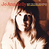 Songtexte von Jo Ann Kelly - Key to the Highway: Rare & Unissued Recordings 1968 - 1974