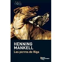 Los perros de Riga (Inspector Wallander)