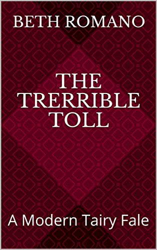 The Trerrible Toll: A Modern Tairy Fale book cover
