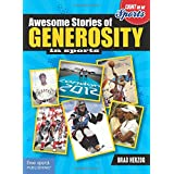 Awesome Stories of Generosity (Count on Me: Sports)