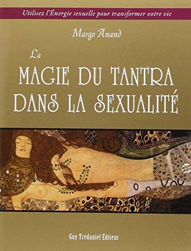 La magie du Tantra dans la sexualité