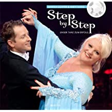 Step by Step - Unser Tanz zum Erfolg