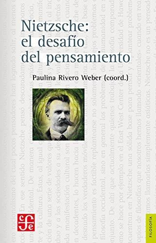 Nietzsche: el desafío del pensamiento por Paulina Rivero Weber