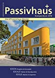 Passivhaus Kompendium 2016: Magazin der Effizienzhausmeister