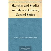 Sketches and Studies in Italy and Greece, Second Series