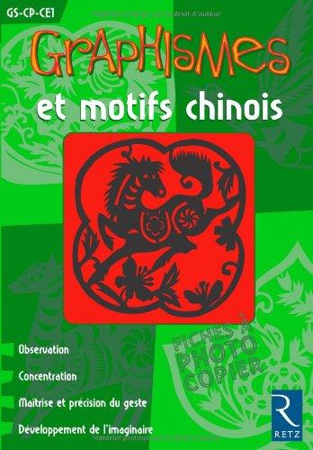 Graphismes et motifs chinois : GS-CP-CE1