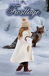 Frosttage: Eine Fuchsreihen-Kurzgeschichte (Fuchs-Sonderband-Serie 0)