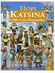 Hopi Katsina: 1,600 Artist Biographies (American Indian Art (Numbered))