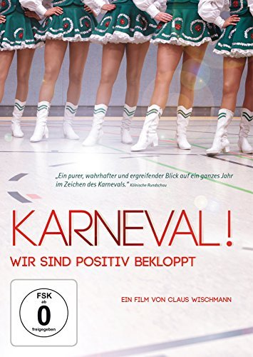 Carnival! Proud To be Mad! ( Karneval! - Wir sind positiv bekloppt ) [ NON-USA FORMAT, PAL, Reg.0 Import - Germany ] by Claus W
