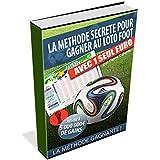 Paris Sportifs Gagnants: Comment Gagner Tous les Jours au Loto Foot avec 9 €