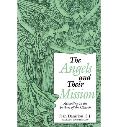 [ANGELS AND THEIR MISSION ]by(Danielou, Jean )[Paperback]