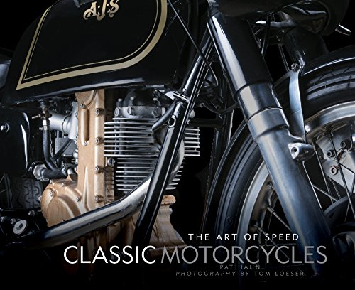 Classic Motorcycles: The Art of Speed por Pat Hahn