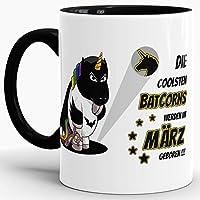 """Einhorn-Tasse zum Geburtstag """"Die coolsten Batcorns werden im März geboren"""" Innen & Henkel Schwarz / Unicorn / Einhorn / Batcorn / Geschenk / Kaffeetasse / Mug / Cup / Beste Qualität - 25 Jahre Erfahrung"""