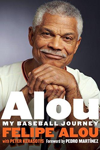 Alou: My Baseball Journey por Felipe Alou