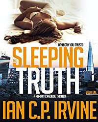The Sleeping Truth : A Romantic Medical Thriller - BOOK ONE: Free Ebook (English Edition)