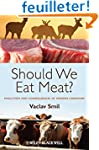 Should We Eat Meat? Evolution and Con...