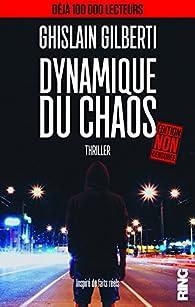 Dynamique du Chaos par Ghislain Gilberti