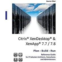 Citrix XenDesktop & XenApp 7.7/7.8