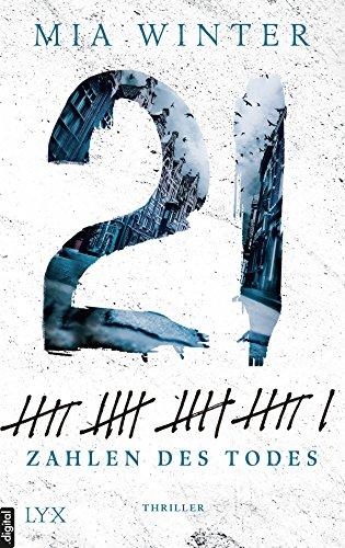 21: Zahlen des Todes von [Winter, Mia]