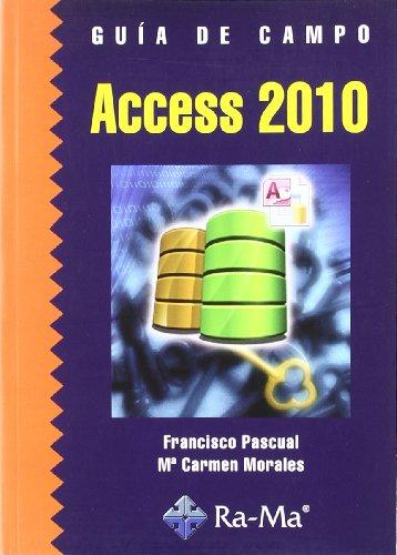 Guía de Campo de Access 2010 por Francisco Pascual González