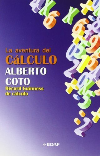Descargar Libro La aventura del cálculo (Psicología y Autoayuda) de Alberto Coto