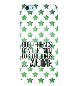 PrintVisa Quotes & Messages Friend 3D Hard Polycarbonate Designer Back Case Cover for Apple iPhone 6S