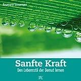 Sanfte Kraft: Den Lebensstil der Demut lernen (Quadro 1)