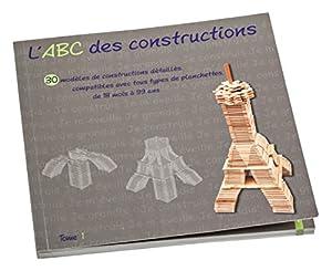 Jouecabois-ABC1-Libro ABC Des Constructions Tome 1