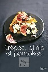 Crêpes, blinis et pancakes