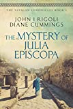 The Mystery of Julia Episcopa (The Vatican Chronicles Book 1) by John I. Rigoli, Diane Cummings