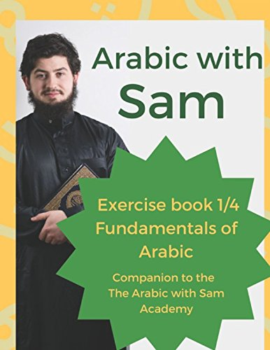 Burr 0.25 (Exercise Book 1/4: The fundamentals of Arabic. (Fundamentals of Arabic with Sam, Band 1))