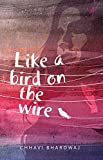 #8: Like a Bird on the Wire