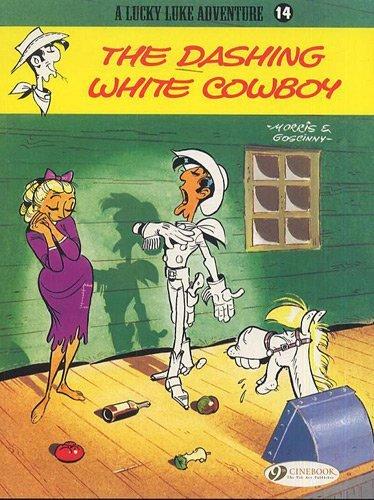 The Dashing White Cowboy (Lucky Luke) by R. Goscinny (2009-03-16)