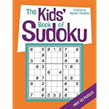 The Kids' Book of Sudoku by Alastair Chisholm (2015-03-05)