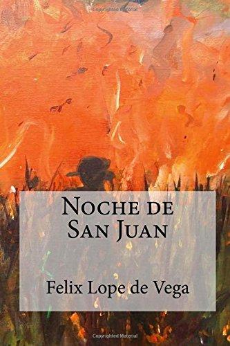 Noche de San Juan por Lope de Vega