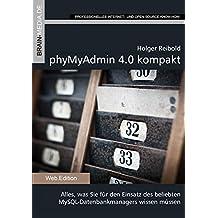 phpMyAdmin 4.0 kompakt by Holger Reibold (2013-12-01)