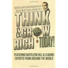 Think and Grow Rich Today by Hill, Napoleon, Craig Lack, Nanton, Nick Esq. (2013) Hardcover